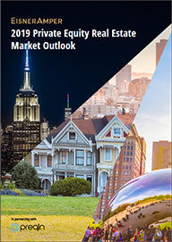 EisnerAmper's 2019 Private Equity Real Estate Market Outlook provides private real estate market trends and analysis.
